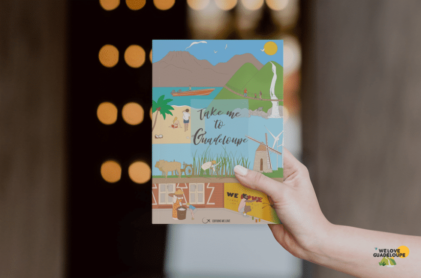 take-me-to-guadeloupe-livre-shop-we-love-guadeloupe-860x568 Mon livre guide Take me to Guadeloupe est disponible!
